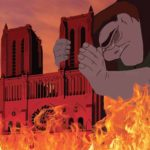 Uno de los tantos memes que se han hecho con el jorobado de Notre Dame tratando de salvar su hogar de las llamas