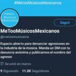La página @Metoomusicamx de Twitter invitaba a denunciar agresiones de músicos de manera anónima